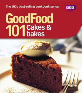 Good food cakes and bakes - triple tested recipes