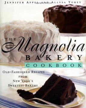 The Magnolia Bakery Cookbook - Old-Fashioned Recipes